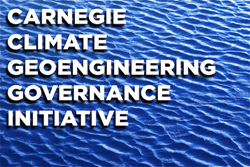 Carnegie Council Climate Geoengineering Governance Initiative (C2G2)