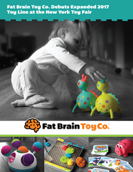 Fat Brain Toy Co. Debuts Expanded 2017 Toy Line at the New York Toy Fair