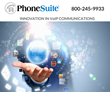 PhoneSuite Hosts Innovation Summit to Identify and Shape the Hotel Industry's Vision for a True Next-Generation Hospitality Communications System