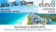 Visit Elev8 at booth #22 and check out our presentation on Friday, February 17th at 3:15PM