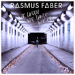 "Rasmus Faber Releases ""We Laugh We Dance We Cry"" via Radikal Records"