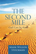 Mark Wilson Stockman Urges Readers to Run 'The Second Mile'
