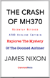 THE CRASH OF MH370: An Insider Analysis