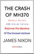 THE CRASH OF MH370: An Insider Analysis