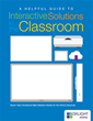 New Guide From Boxlight Helps Educators Select and Implement Whole-Class Interactive Technology
