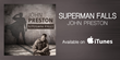 "New Song ""Superman Falls"" by Singer John Preston is on Sale and Rising up the Rock Charts"