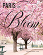 New Book Reveals a Beautiful World of Flowers and Floral Decor in Paris, and How to Explore it