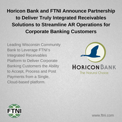 Horicon Bank and FTNI Announce Integrated Receivables Partnership