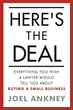 Here's The Deal: Everything You Wish a Lawyer Would Tell You About Buying a Small Business - Book Release by Joel Ankney