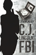 "Steven Lindsey's New Book ""C.J. Lincoln, FBI"" is a Suspenseful, Page-turner that Delves into the Psyche of a Convicted Criminal and a FBI Special Agent."