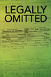 """C.F. Thomas's New Book """"Legally Omitted"""" is a Telling and Raw Autobiography of One Man's Journey Through Life, thus Far."""