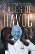 "Authors S.R. and K.J. Gillispie's New Book ""Tales of Havoc: Volume 1"" is A Two Story Work of Science Fiction"