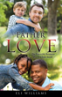Xulon Press Announces New Book Helping Fathers Draw Inspiration from the Heavenly Father's Love