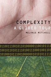 Melanie Mitchell: Complexity: A Guided Tour