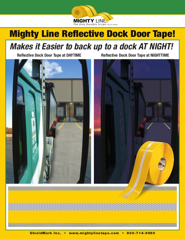 Superior Mighty Line Reflective Floor Tape For Marking Floors And Safety WaysUse The  New Mighty Line Reflective Floor Tape To Mark Dock Doors For Trucks And ...