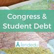 LendEDU Releases Congress & Student Debt Report