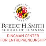 University of Maryland Robert H. Smith School of Business Dingman Center for Entrepreneurship