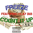 "Los Angeles Hip-Hop Artist Freeze Releases Latest Single ""Count It Up"""