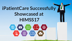iPatientCare Successfully Showcased Its Product Suite at HIMSS17