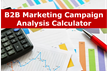 New B2B Marketing Campaign Analysis Calculator for Small Business