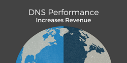 DNS performance increases revenue