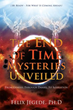 Xulon Press Announces New Book Unveiling Hidden Mysteries Concerning the Events of the End Times