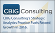 CBIG Consulting Surges Past Previous Records for Revenue, New Clients in 2016