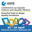 ISPE Announces Inaugural Conference on Quality Culture and Quality Metrics