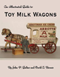"Boulevard Books is Proud to Publish ""The Illustrated Guide to Milk Wagons"" by John Gulino and David P. Barnes"