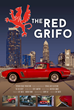 The Red Grifo Iso Grifo movie amelia motoring film festival