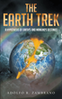"Author Adolfo R. Zambrano's Newly Released ""The Earth Trek: A Hypothesis of Earth's and Mankind's Destinies"" is an Eye-Opening Read"