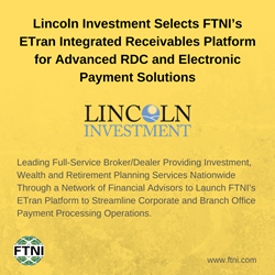 Lincoln Investment Selects FTNI's ETran Integrated Receivables Platform | PR Image