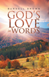 """Author Burdell Brown's Newly Released """"102 Poems of Faith"""" is a Delightful Christian Book of Poetry to Lift up His Followers and Encourage Living a Good Life"""