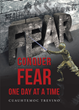 "Author Cuauhtemoc Trevino's Newly Released ""Conquer Fear One Day At A Time"" is a Devotional Work Inspired by the Comfort Found in the Bible in Times of Stress and Worry"