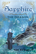 "Author Tom Kennedy's New Book ""Sapphire the Dragon"" is A Story About The Importance of Uniqueness"
