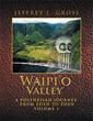 Jeffrey L. Gross announces release of 'Waipi'o Valley'