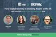 "ID.me to Host SXSW Panel ""How Digital Identity is Enabling Access to the VA"" on March 12"