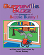 """Karen Bunney's New Book """"Bunnsville Buzz The Adventures of Bessie Bunny"""" is the Heartwarming Tale of a Bunny who Copes with being Different"""