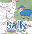 "Author Archie Aycock's new book ""Sally The Blue Sheep"" is A Colorful Children's Story About Celebrating Differences"