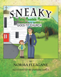 "Author Norma Fleagane's Newly Released ""Sneaky the Hairy Mountain Monster Goes to Church"" is a Tale Illustrating that All Children of God are Drawn to Worship Him"