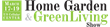 Home Garden and Green Living logo