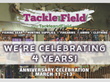 Tackle and Field Celebrates 4 Year Anniversary