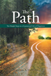 """Author William Russell English's Newly Released """"The Path - Ten Simple Steps to a Guaranteed Life of Happiness"""" is a Simple Yet Insightful Guide to a Life of Fulfillment."""