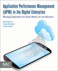 Application Performance Management (APM) in the Digital Enterprise book