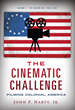Langdon Street Press Announces the September 2017 Launch of The Cinematic Challenge: Filming Colonial America Volume 1: The Golden Age, 1930-1950