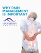 Harmony Medicine Resource Announcement: Why Pain Management is Important