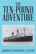 Derrick Woolhouse Paxton Releases 'The Ten-Pound Adventure'
