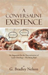 G. Bradley Nelson Pens Philosophy Inquiry Into Knowing God's Existence