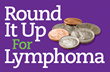 Highland Ventures, Ltd Launches Sixth Annual Round It Up for Lymphoma Campaign