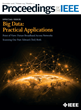 Proceedings of the IEEE Publishes Special Issue on the Practical Applications of Big Data